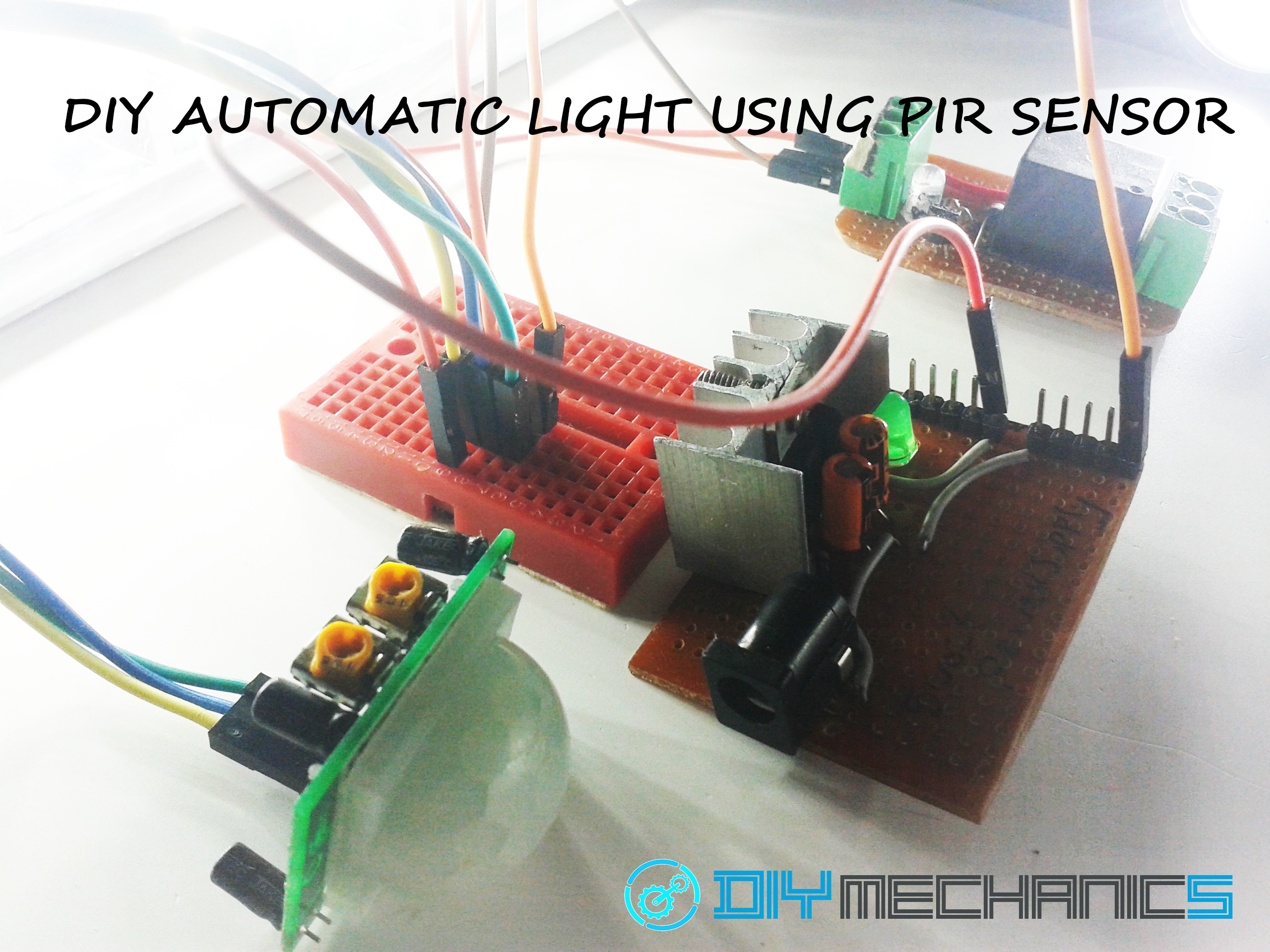 DIY SIMPLE AUTOMATIC LIGHT USING PIR MOTION SENSOR.