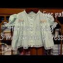 Smocked Heirloom Dress | Free 3 mos pattern