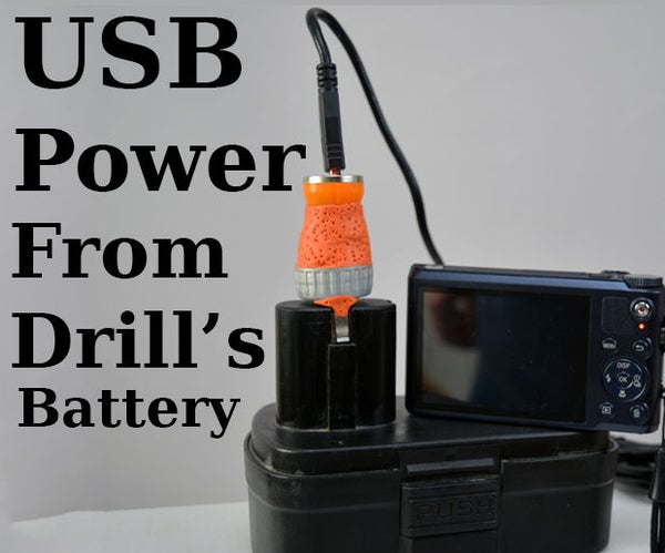 USB Power From Drill's Battery
