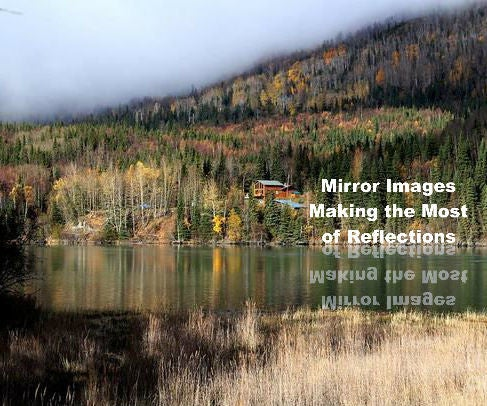 Mirror Images: Making the Most of Reflections
