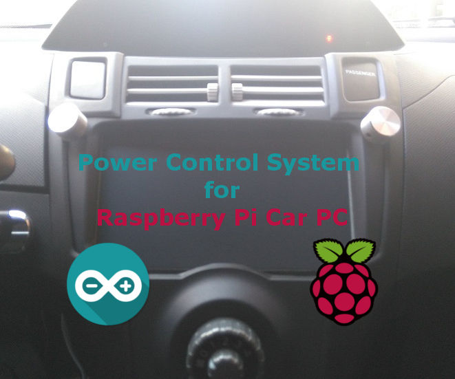 Arduino Based - Power Control System for RPi Car PC