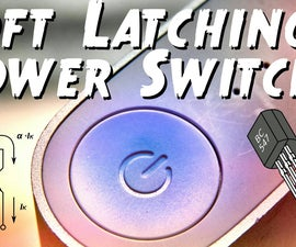 Soft Latching Power Switch ON / OFF Circuit
