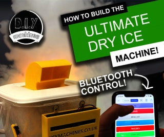 Ultimate Dry Ice Machine - Bluetooth Controlled, Battery Powered and 3D Printed.