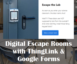Digital Escape Rooms With ThingLink & Google Forms