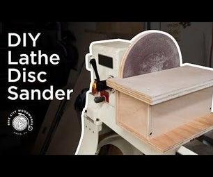 DIY Lathe Disc Sander