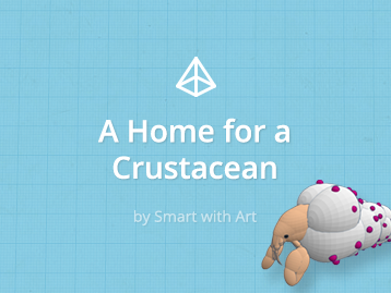 Design and Grow a Home for a Crestacean