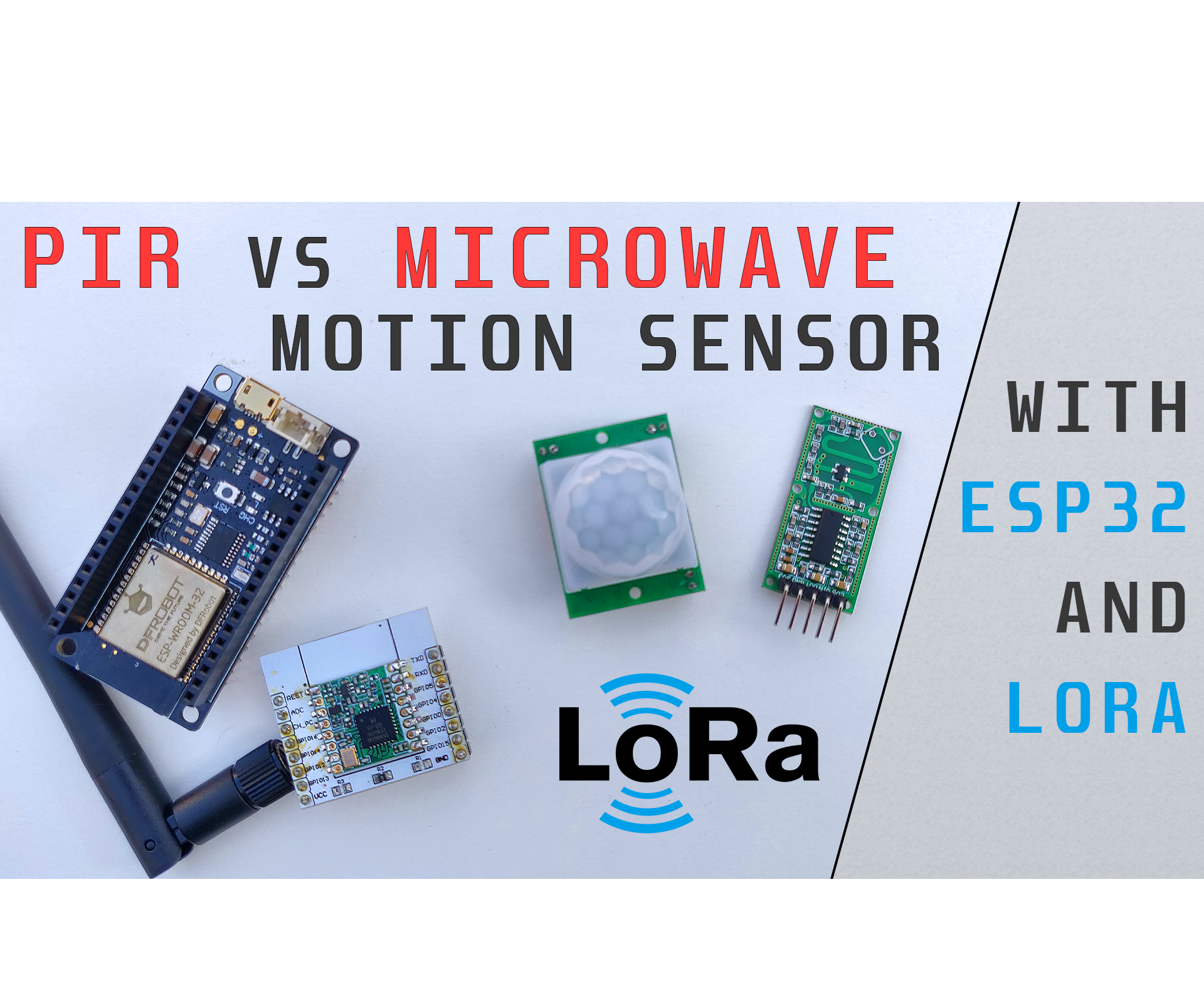 Microwave Vs PIR Motion Sensor With ESP32 & LoRa Project