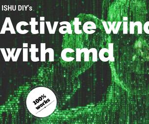Activate Windows 7, 8, 10 With Cmd