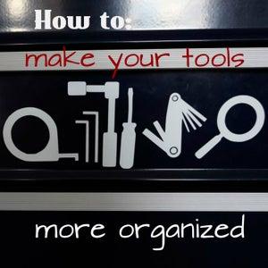Tool Chest Organization With Vinyl Decals