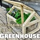 Mini Packaging Tape Greenhouse