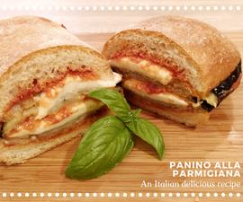Panino Alla Parmigiana - an Italian Delicious Recipe