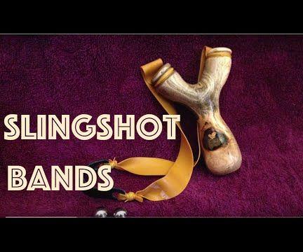 How to Make Slingshot Bands