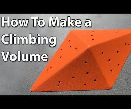 Build an Amazing Climbing Wall Volume!