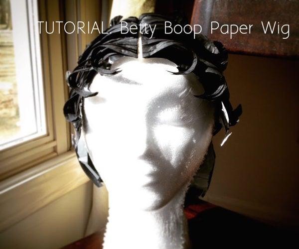 TUTORIAL: Betty Boop Paper Wig