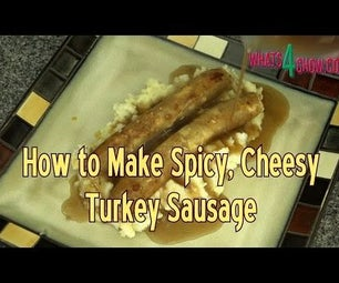 How to Make Spicy, Cheesy Turkey Sausage - Full-Flavor Homemade Turkey Sausage!!!