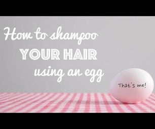 How to Shampoo Your Hair Using an Egg