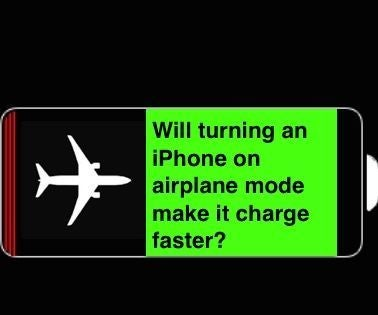 Will an IPhone Charge Faster on Airplane Mode?