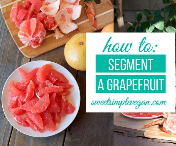 How to Segment a Grapefruit