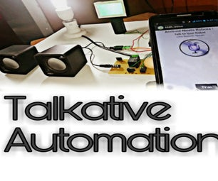 Talkative Automation    Audio From Arduino    Voice Controlled Automation    HC - 05 Bluetooth Module