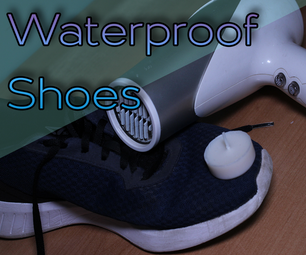 Water-Proof Shoes Reusing Old Candle