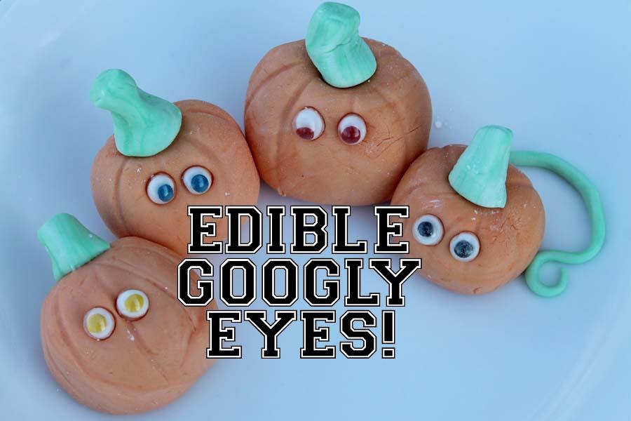 Edible Googly Eyes!