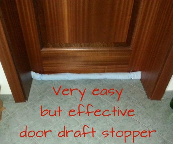 Easy But Very Effective Door Draft Stopper