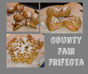 Funnel Cakes,  Fried Oreos and Twinkies Oh My