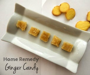 Home Remedy for Nausea and Indigestion: Ginger Candy