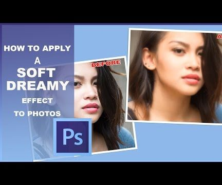 How to Create Soft & Dreamy Photos in Photoshop