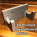 3D Printed Skateboard Wall Mount: Cheap & Easy