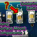 Soldering Surface Mount Components | Soldering Basics
