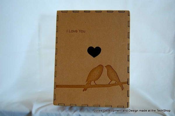 Sweetheart Box (made at the TechShop)