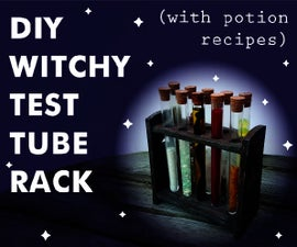 DIY Test Tube Holder (with Potion Recipes)