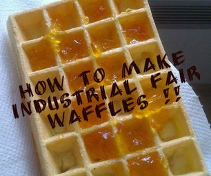 How to Make Industrial Fair Waffles !!