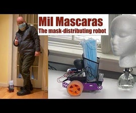 Mask-Distributing IOS-controlled Raspberry Pi Robot That Compliments the Masked & Trolls the Maskless