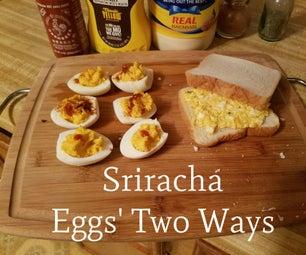 Sriracha Eggs Two Ways