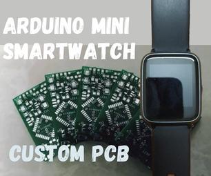 如何使用自定义PCB制作Arduino SmartWatch