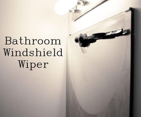 Bathroom Windshield Wiper