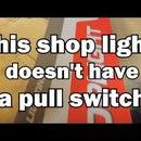 Add a Pullstring to a Shop Light