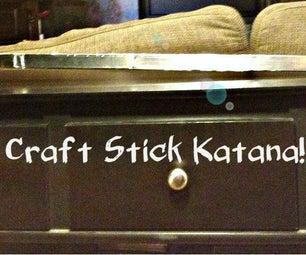 Craft Stick Katana!