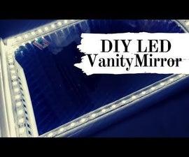 DIY Vanity Mirror in Easy Steps (using LED Strip Lights)
