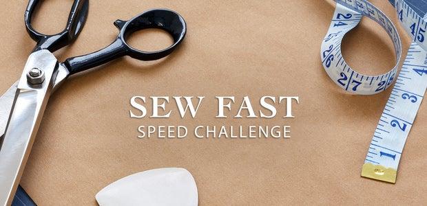 Sew Fast Speed Challenge