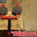 """HOW TO MAKE THE """"SHREDDER"""""""