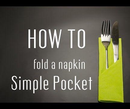 How to Fold a Napkin into a Simple Pocket
