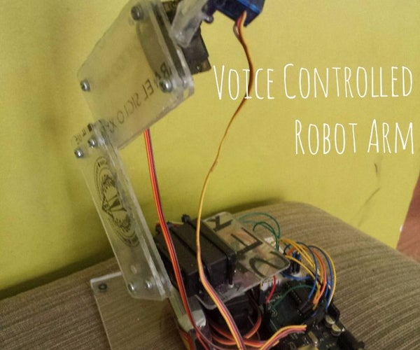Arduino Voice Controlled Robot Arm