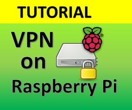 Create VPN on Your Raspberry Pi Device