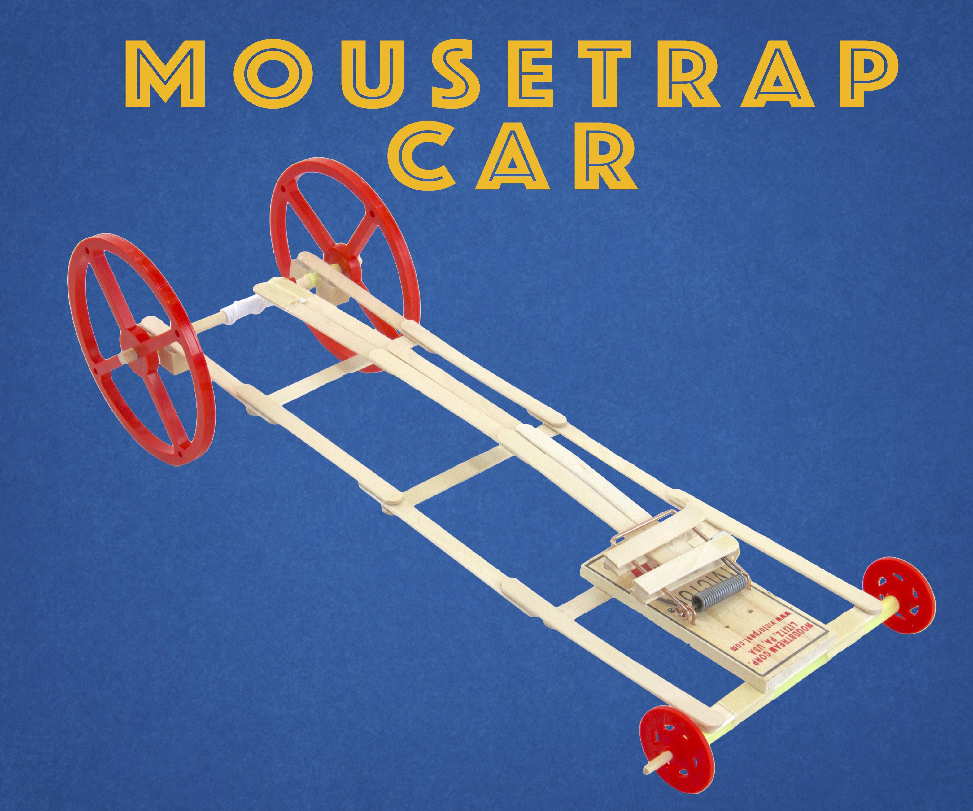 Mousetrap Car - Explained