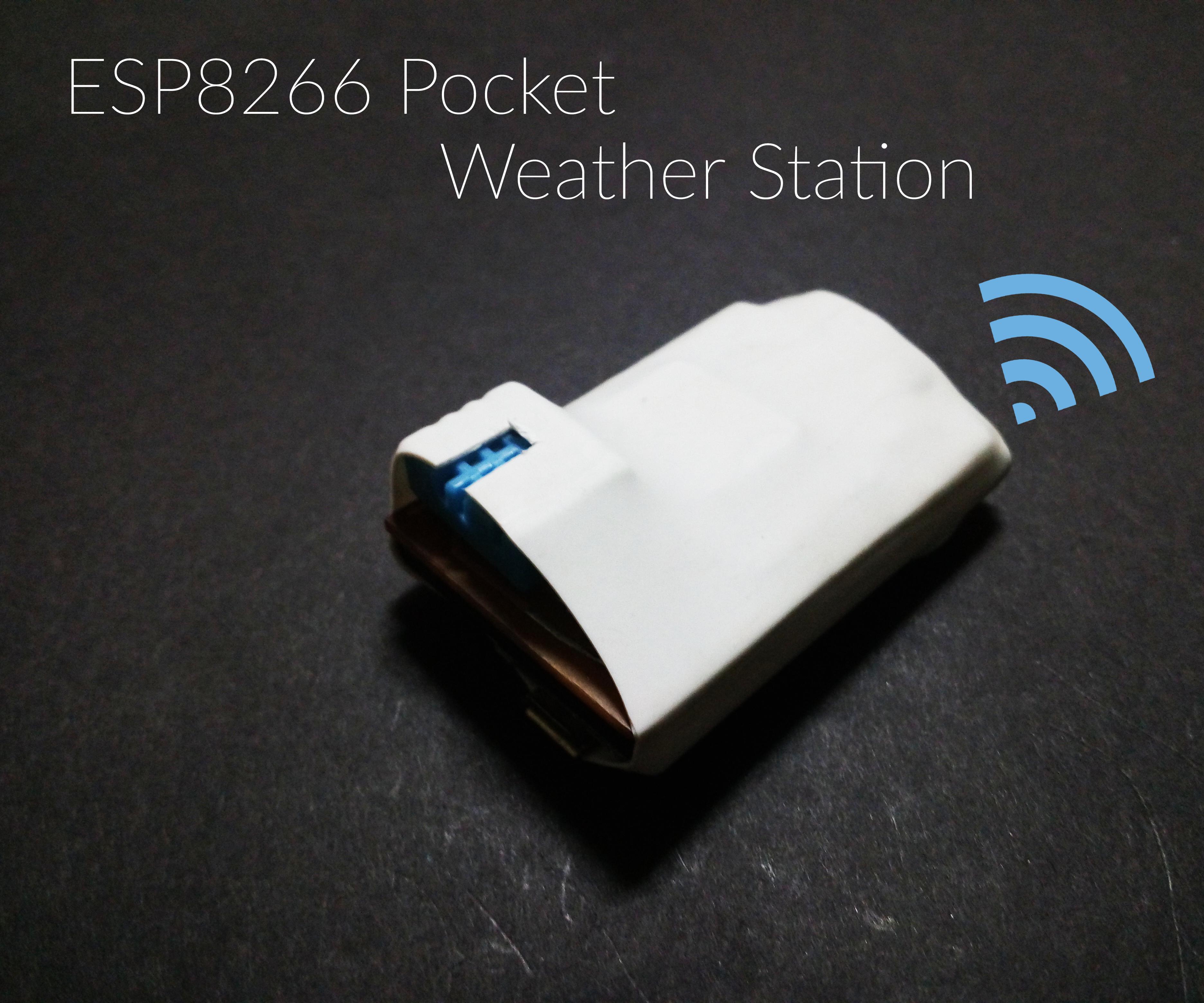 Pocket ESP8266 Weather Station [ No ThingsSpeak] [Battery Powered]