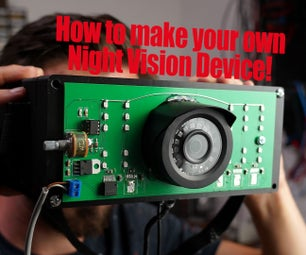 How to Make Your Own Night Vision Device!