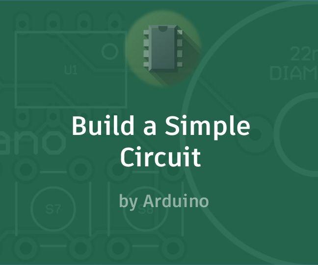Build a Simple Circuit
